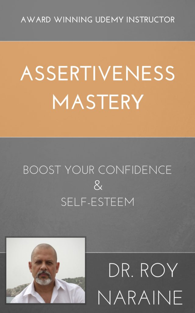 assertiveness mastery boost your confidence and self-esteem
