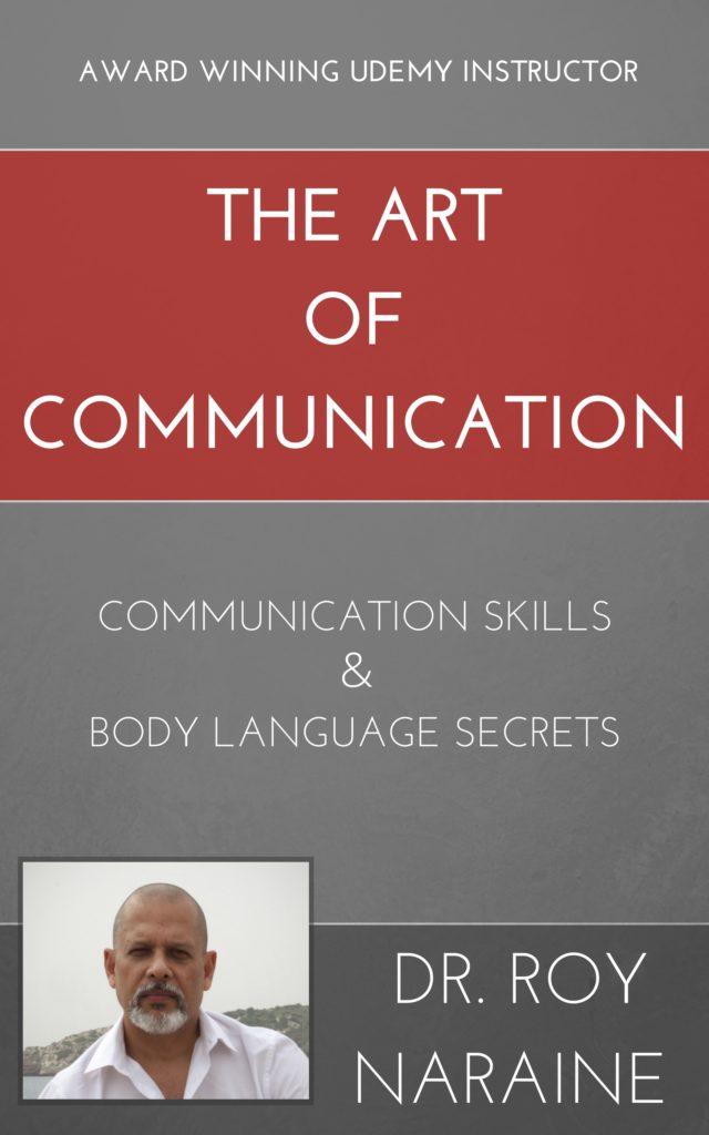 the art of communication communication skills body language secrets